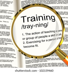 Training Definition Magnifier Shows Education Instruction Or Coaching