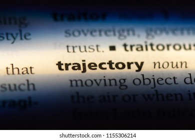 trajectory word in a dictionary. trajectory concept.