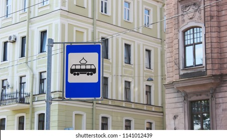Tram Stop Sign in Saint Petersburg City Center Street in Russia. Tram Public Transport and City Transit System Sign in Front of Classic Historical Architecture Buildings.