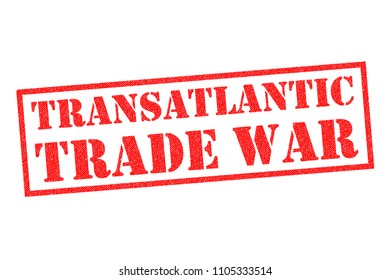 TRANSATLANTIC TRADE WAR red Rubber Stamp over a white background.