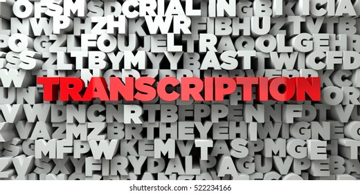 TRANSCRIPTION -  Red text on typography background - 3D rendered royalty free stock image. This image can be used for an online website banner ad or a print postcard.