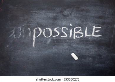 Transforming IMPOSSIBLE into POSSIBLE on chalkboard