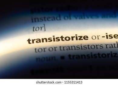 transistorize word in a dictionary. transistorize concept.