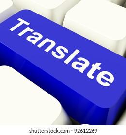 Translate Computer Key In Blue Showing Web Translator