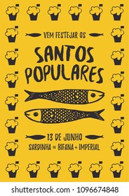 Translation: Come celebrate Popular Saints. June 13. Sardines, Steak in bread and Beer. Yellow poster with Manjerico plant frame with sardines Portugal festivities Santos Populares