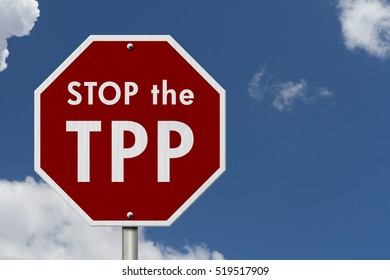 Trans-Pacific Partnership red stop highway road sign, Red stop sign with words Stop the TTP with sky background 3D Illustration