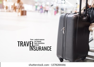 "Transport Summer holiday insurance concept:  Suitcases at airport departure lounge traveler with word ""accident,flight cancellation,medical expenses,lost luggage""in terminal waiting area background"