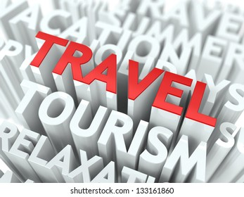 Travel Concept. The Word of Red Color Located over Text of White Color.