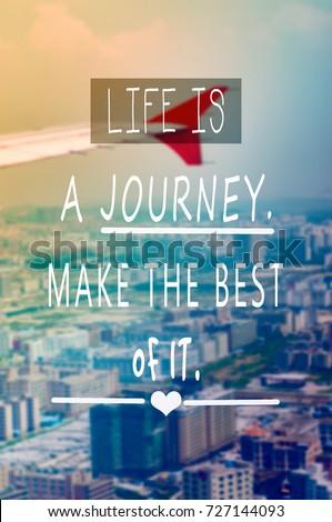 Travel Inspirational Motivational Quotes Life Journey Stock Photo