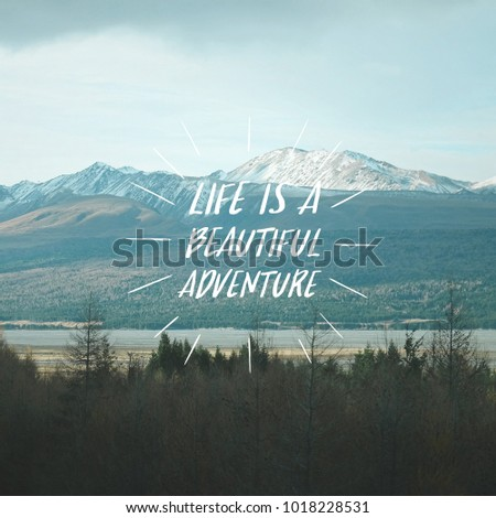 Mountain Quotes | Travel Inspirational Quotes Life Beautiful Adventure Stock Photo