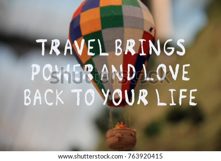 Travel Quotes Travel Brings Power Love Stock Photo Edit Now
