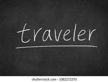traveler concept word on a blackboard background