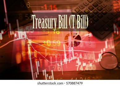 Treasury Bill (T Bill) - Hand writing word to represent the meaning of financial word as concept. A word Treasury Bill (T Bill) is a part of Investment&Wealth management in stock photo.
