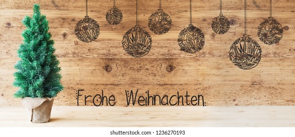Tree, Ball, Calligraphy Frohe Weihnachten Means Merry Christmas