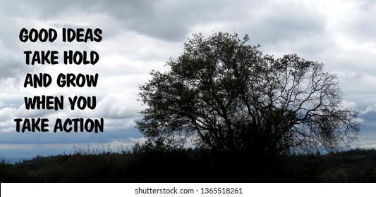 Tree Good Ideas Grow When You Take Action