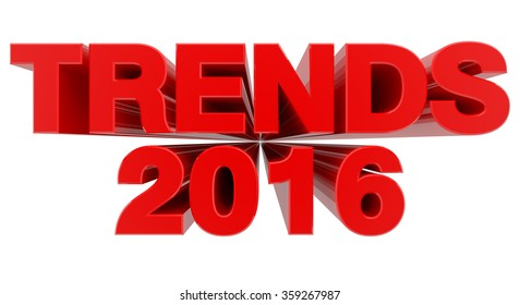 TRENDS 2016 word on white background 3d rendering