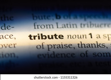 tribute word in a dictionary. tribute concept.