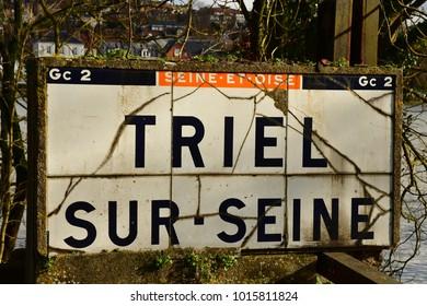 Triel; France - january 29 2018 : old sign of Triel sur Seine