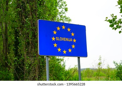 TRIESTE, ITALY -12 APR 2019- View of the sign for entering Slovenia at the border between Slovenia and the autonomous region of Friuli-Venezia Giulia in Italy.
