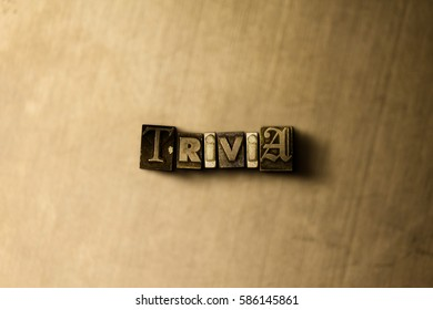 TRIVIA - close-up of grungy vintage typeset word on metal backdrop. Royalty free stock illustration.  Can be used for online banner ads and direct mail.