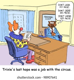 """Trixie's last hope was a job with the circus."""