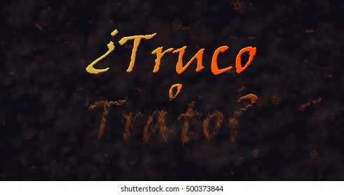 Truco o Trato (Trick or Treat) Spanish text dissolving into dust from bottom