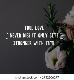 Die never love true can 21 Grief