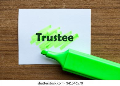 trustee word highlighted on the white paper