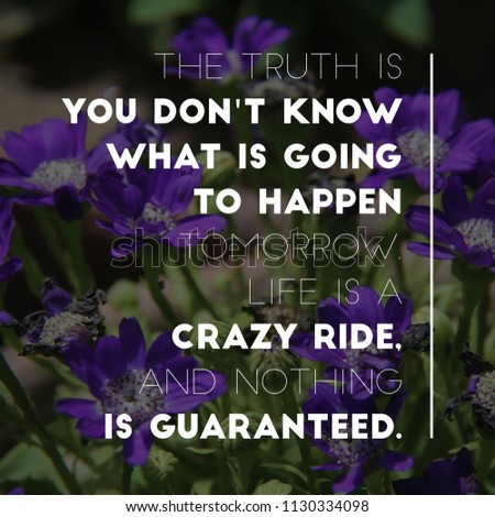 Truth Quotes Best Stock Photo (Edit Now) 1130334098 ...
