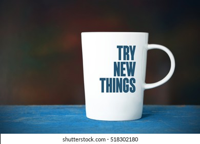 Try New Things, Business Concept