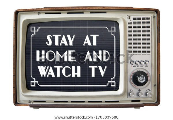 tv with stay at home and watch tv notice in the style of vintage cinema film titles on the screen