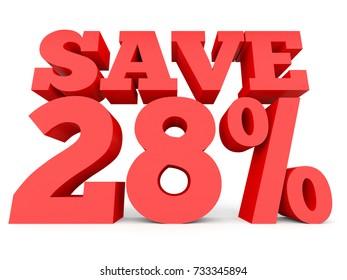 Twenty eight percent off. Discount 28 %. 3D illustration on white background.