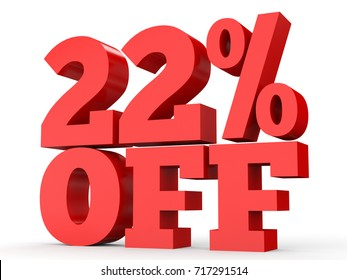 Twenty two percent off. Discount 22 %. 3D illustration on white background.