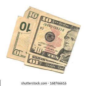 Two $10 Bills (US dollars) on white background