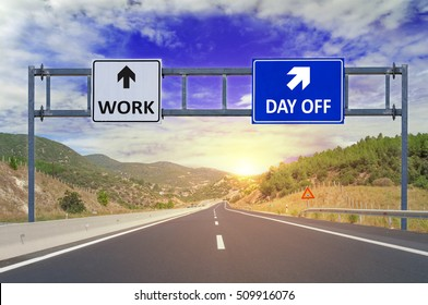 Two options Work and Day off on road signs on highway