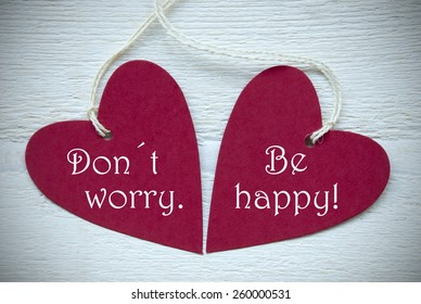 Dont Worry Be Happy Images, Stock Photos & Vectors