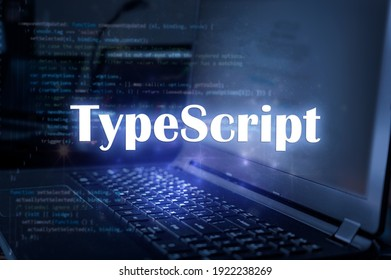 TypeScript inscription against laptop and code background. Learn programming language, computer courses, training.