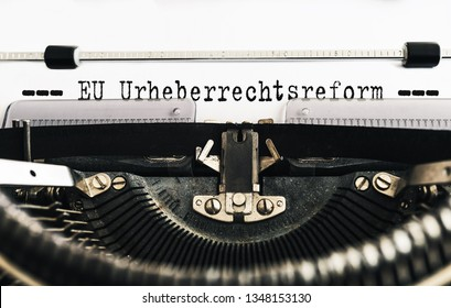 typescript text EU Urheberrechtsreform, German for European Union Copyright reform, written on old manual typewriter