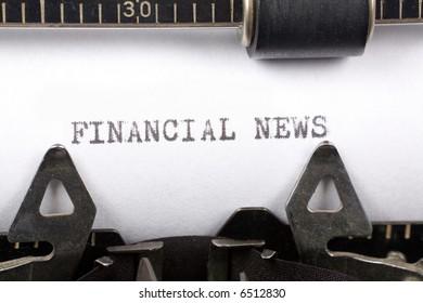 Typewriter close up shot, concept of Financial News