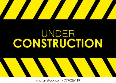 Under construction sign with black and yellow stripes on a solid black background while the text is in yellow color.