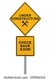 Under construction sign isolated on white. Applicable for website and web page status updates.