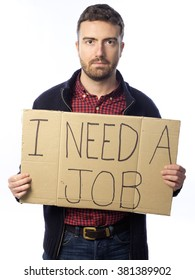 "unemployed young adult looking for a job holding sign ""I need job"" isolated on white background"