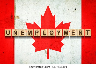 Unemployment. The inscription on wooden blocks on the background of the Canada flag. Unemployment growth. Business. Job. - Shutterstock ID 1877191894