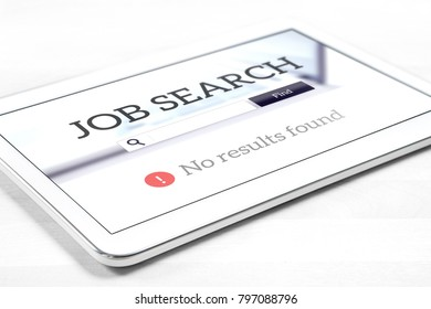 Unemployment and job search problem. Can't find work on internet with tablet. No results found in online search engine. Sad, hard, difficult, disappointing and depressing jobseeking.
