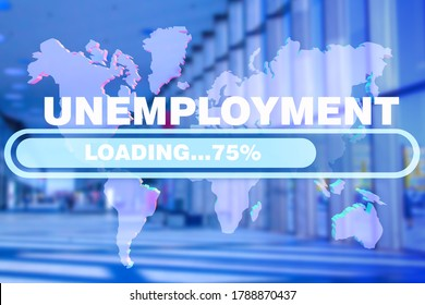 Unemployment in the world. Data on the unemployment rate against the background of the world map. Crisis in the world labor market.