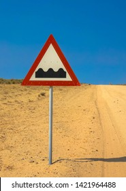 Uneven Road Traffic Sign, Africa Namibia