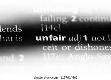 unfair word in a dictionary. unfair concept.
