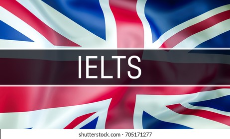 United kingdom flag waving in the wind. IELTS on UK flag. IELTS exam UK United Kingdom image wallpaper,Speaking English Language Concept, IELTS International English Language Testing System