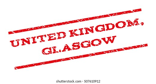 United Kingdom Glasgow watermark stamp. Text tag between parallel lines with grunge design style. Rubber seal stamp with dirty texture. Glyph red color ink imprint on a white background.