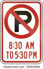 United States MUTCD regulatory road sign - No parking at specified times.